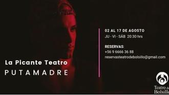 PUTAMADRE, Creación colectiva Teatro La Picante