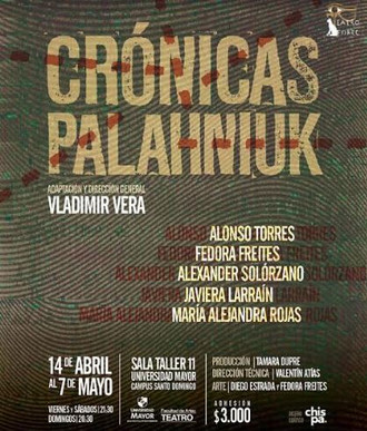 """""""Crónicas Palahniuk"""" en la Escuela de Teatro U. Mayor"""