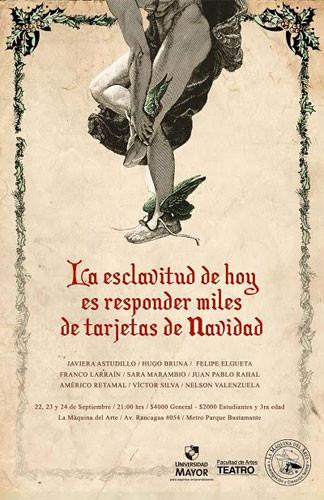 """""""La esclavitud de hoy es responder miles de tarjetas de navidad"""""""