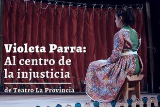 Violeta Parra: Al centro de la injusticia