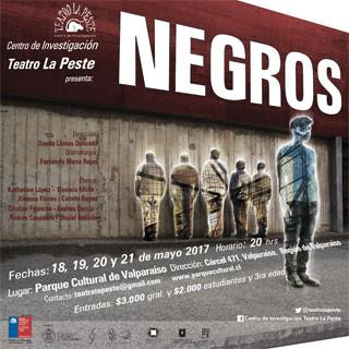 NEGROS / TEATRO LA PESTE