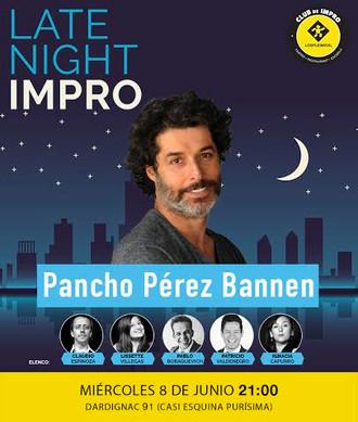 PANCHO PÉREZ BANNEN SE SUMA AL BOOM DE LA IMPRO