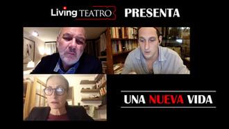 """Living Teatro presenta: """"Una nueva vida"""" (1a función)"""
