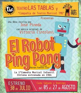 """""""El Robot Ping Pong"""" El Musical"""