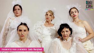 """Quilicura Teatro Juan Radrigán: CLAUDIA DI GIROLAMO ESTRENA """"Lady Marginal"""""""
