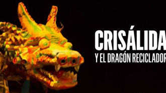 Crisálida y el dragón reciclador