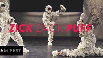 Famfest – Zick Zack Puff