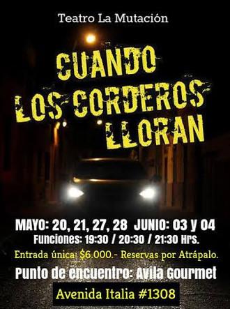 """Teatro sobre 4 ruedas: """"Cuando los corderos lloran"""""""