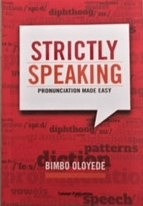 Book Review: Strictly Speaking Pronunciation Made Simple