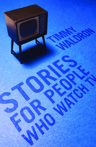 Stories For People Who Watch TV