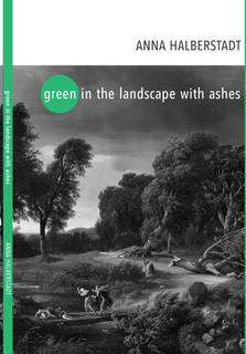 Green in the Landscape with Ashes