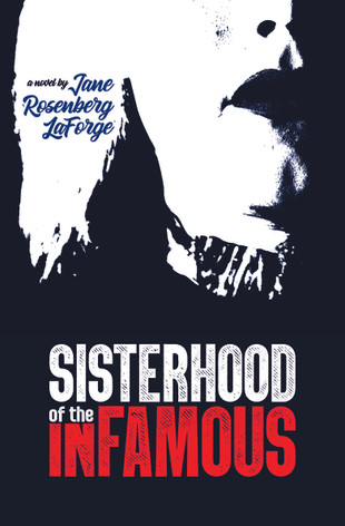 Sisterhood of the Infamous
