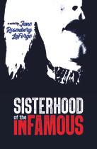 Sisterhood of the Infamous