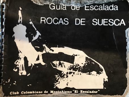 INICIOS DE LA ESCALADA EN SUESCA