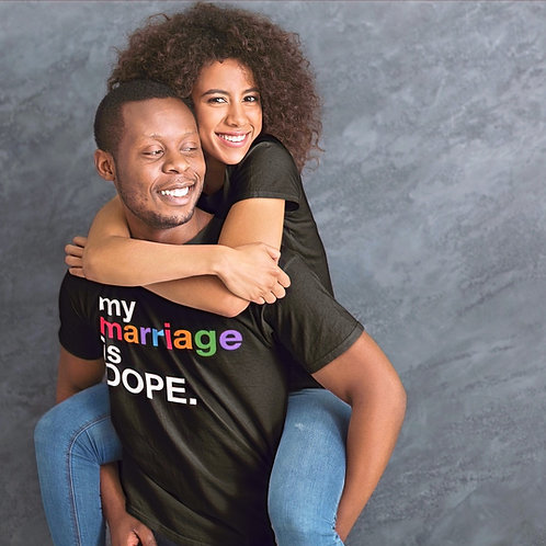 My Marriage Is Dope Tee Shirt