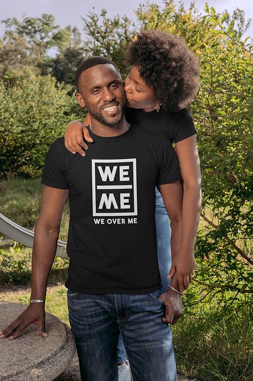 We Over Me Tee Shirt