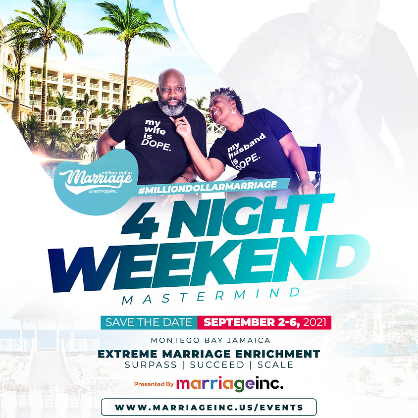 Million Dollar Marriage 4 Night Weekend Mastermind SAVE THE DATE