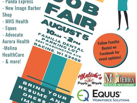 FAMILIA DENTAL - JOB FAIR - AUGUST 5TH - 10AM-2PM 5201 Washington Ave. Racine, WI - Parking Lot