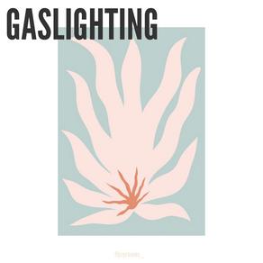 GASLIGHTING - PRZEMOC PSYCHICZNA