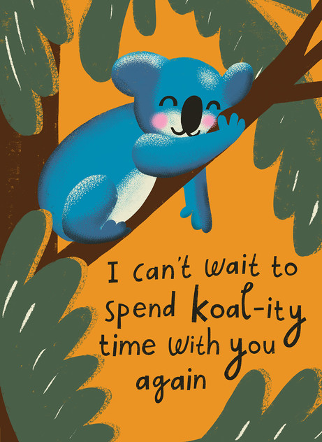 Greetings card design: Koal-ity Time