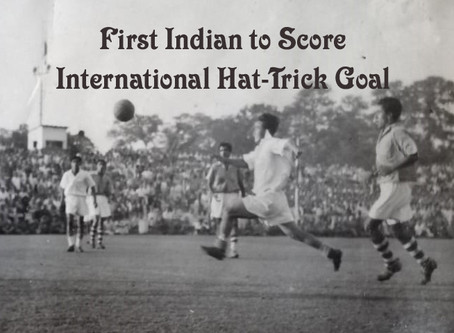 First Indian to score a hat-trick goals