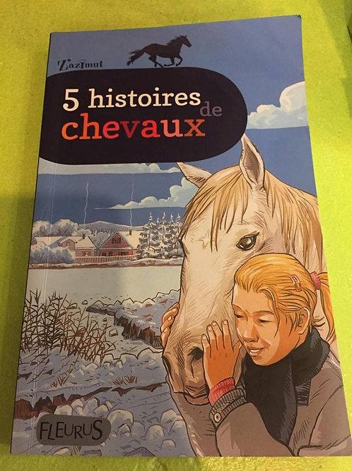 5 histoires de chevaux