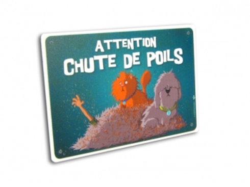 Panneau Attention Chute de Poils