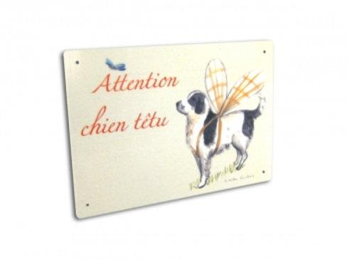 Panneau Attention Chien Têtu