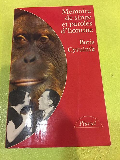 Mémoire de singe et parole d'homme