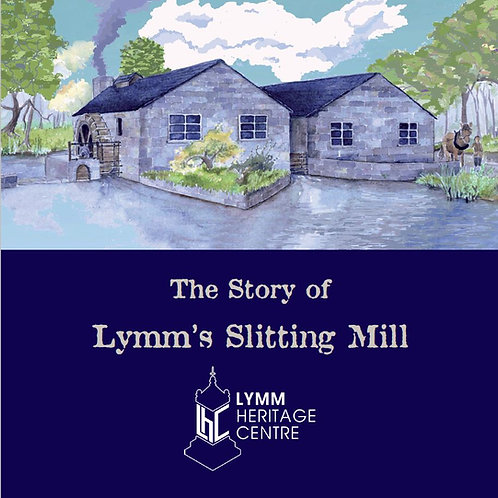 The Story of Lymm's Slitting Mill