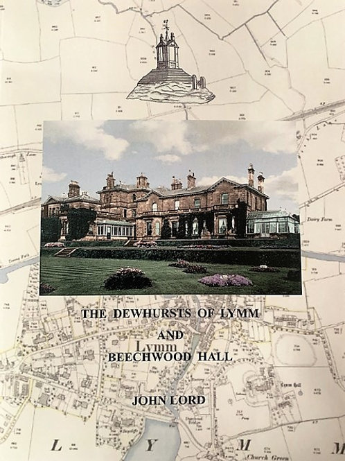 The Dewhursts of Lymm and Beechwood Hall