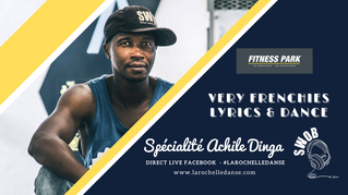 VERY FRENCHIES LYRICS & DANCE à FITNESS PARK LA ROCHELLE