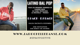 Latino Bal Pop - Soirée latine le 1er vendredi de chaque mois avec Achile DINGA au Cuba Tropicana