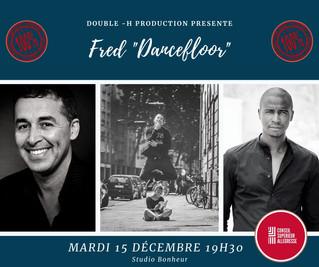 "TALK SHOW Double H-Production : Fred ""Dancefloor"""