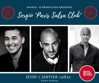 "TALK SHOW Double H-Production : Sergio ""Paris Salsa Club"""