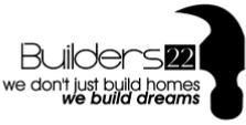 Builders 22