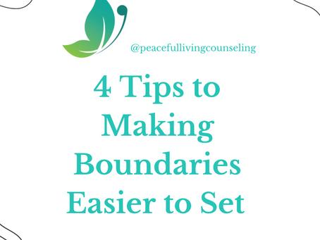 Understanding Healthy Boundaries: 4 Tips to Making Boundaries Easier to Set