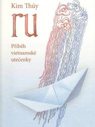 Ru - République Tchèque - Kim Thúy