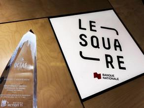 Le Square Banque Nationale remporte un prix Octas