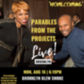 Parables From the Projects Live Podcast