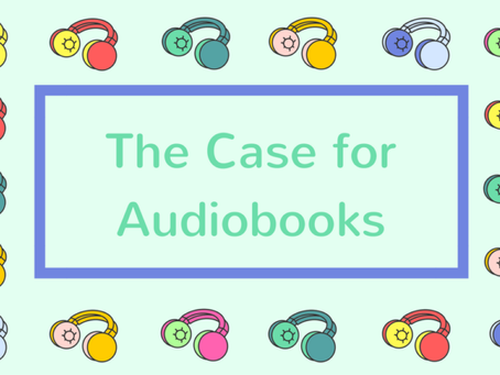 Audiobooks are great for students (and adults)!