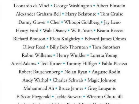 Some Famous Dyslexics