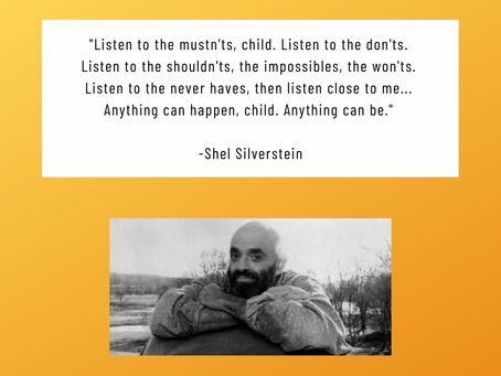 We love this quote by Shel Silverstein!