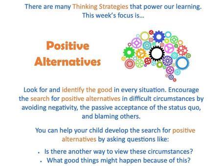 This week's focus: Positive Alternatives