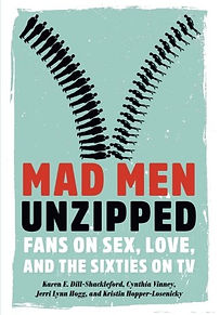 Mad Men Unzippd Book Cover