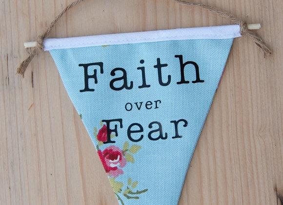 Fear over Faith