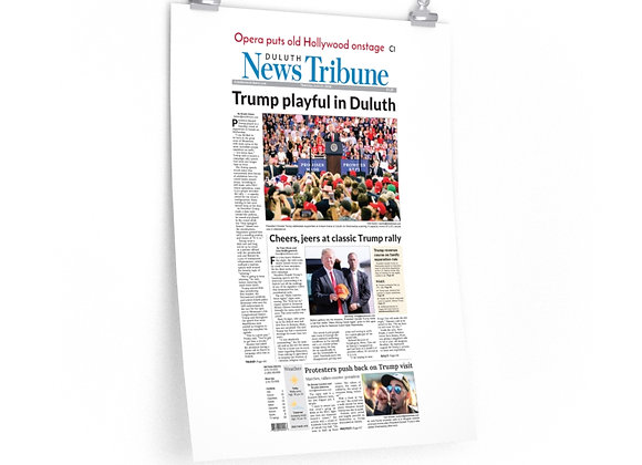 June 21, 2018 DNT Front Page Poster - Trump Visits Duluth