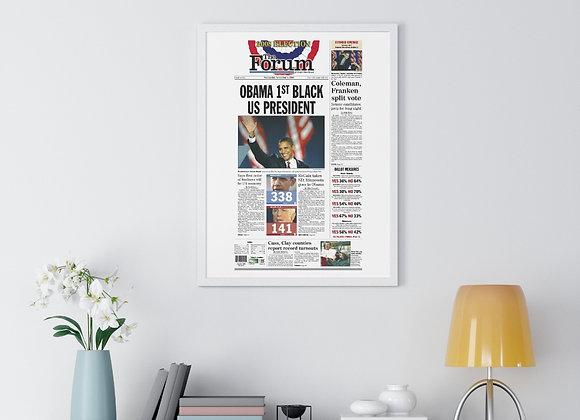 November 5, 2008 Forum Framed Poster - Obama Elected