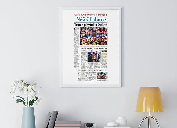 June 21, 2018 DNT Front Page Framed Poster - Trump Visits Duluth