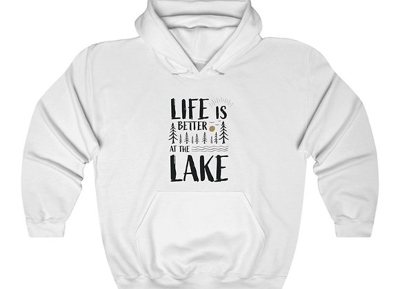 Life is Better at the Lake Unisex Hooded Sweatshirt